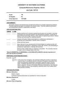 UNIVERSITY OF SOUTHERN CALIFORNIA Computer/Electronics Engineer, Senior Job Code: 167315