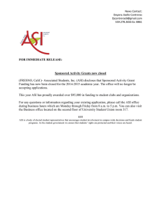 (FRESNO, Calif.)- Associated Students, Inc. (ASI) discloses that Sponsored Activity... Funding has now been closed for the 2014-2015 academic year.... FOR IMMEDIATE RELEASE: