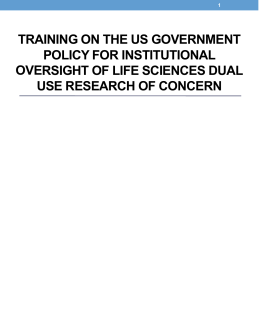 TRAINING ON THE US GOVERNMENT POLICY FOR INSTITUTIONAL USE RESEARCH OF CONCERN