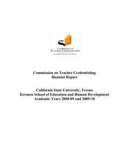 Commission on Teacher Credentialing Biennial Report California State University, Fresno
