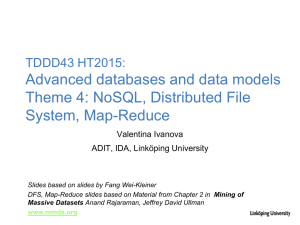Advanced databases and data models Theme 4: NoSQL, Distributed File System, Map-Reduce