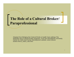 The Role of a Cultural Broker/ Paraprofessional