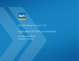 Applications of Fluency to Investment by Danny Oppenheimer Princeton University