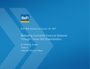 Motivating Consumer Financial Behavior Through Choice-Set Characteristics by Sheena S. Iyengar