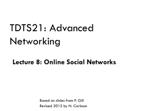 TDTS21: Advanced Networking Lecture 8: Online Social Networks