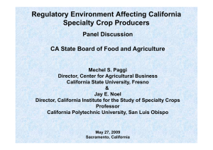 Regulatory Environment Affecting California Specialty Crop Producers Panel Discussion