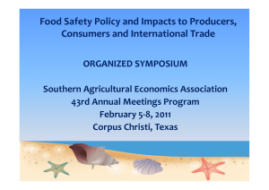 Food Safety Policy and Impacts to Producers, Consumers and International Trade