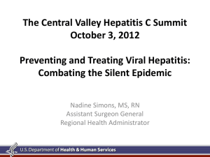 The Central Valley Hepatitis C Summit October 3, 2012