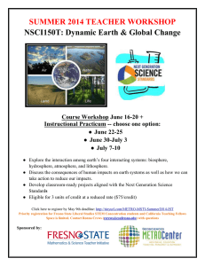 SUMMER 2014 TEACHER WORKSHOP NSCI150T: Dynamic Earth & Global Change