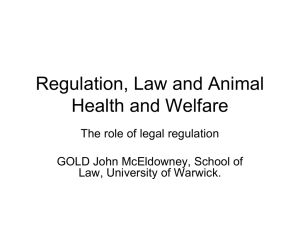 Regulation, Law and Animal Health and Welfare The role of legal regulation