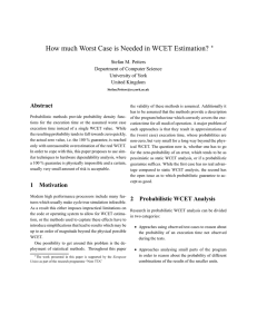 How much Worst Case is Needed in WCET Estimation? Abstract