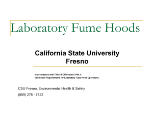Laboratory Fume Hoods California State University Fresno CSU Fresno, Environmental Health & Safety