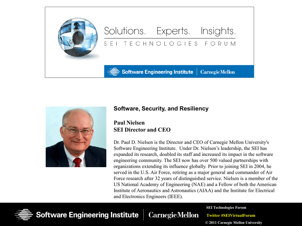 Software, Security, and Resiliency Paul Nielsen SEI Director
