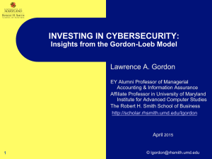 INVESTING IN CYBERSECURITY: Lawrence A. Gordon  Insights from the Gordon-Loeb Model