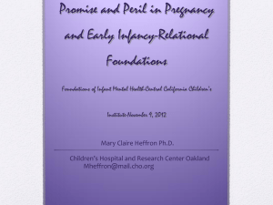 :  Promise and Peril in Pregnancy and Early Infancy-Relational