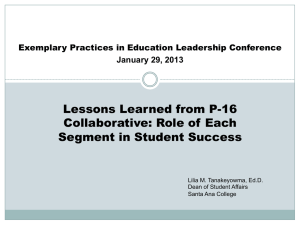 Lessons Learned from P-16 Collaborative: Role of Each Segment in Student Success