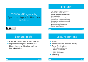 Lectures TDDD10	AI	Programming Agents	and	Agent	Architectures