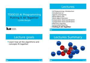 Lectures TDDD10	AI	Programming Putting	It	All	Together