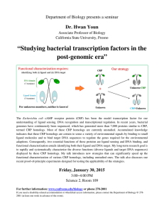 """Studying bacterial transcription factors in the post-genomic era"" Dr. Hwan Youn"