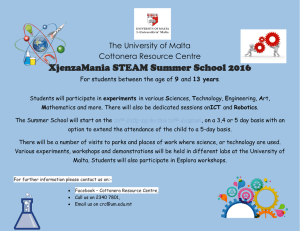 XjenzaMania STEAM Summer School 2016 The University of Malta Cottonera Resource Centre 9
