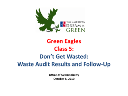 Green Eagles Class 5: Don't Get Wasted: Waste Audit Results and Follow-Up