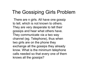 The Gossiping Girls Problem