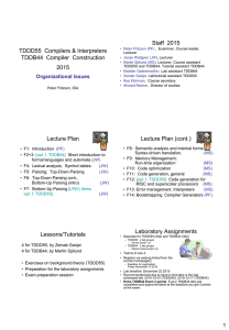Staff  2015 TDDD55  Compilers & Interpreters TDDB44  Compiler Construction