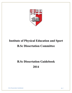 Institute of Physical Education and Sport B.Sc Dissertation Committee B.Sc Dissertation Guidebook
