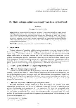 The Study on Engineering Management Team Cooperation Model Wu Yaqin Abstract.