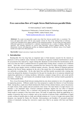 Free convection flow of Couple Stress fluid between parallel Disks Abstract.