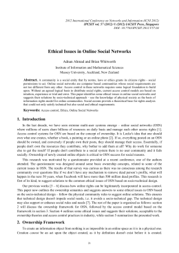 Ethical Issues in Online Social Networks Adnan Ahmad and Brian Whitworth Abstract.
