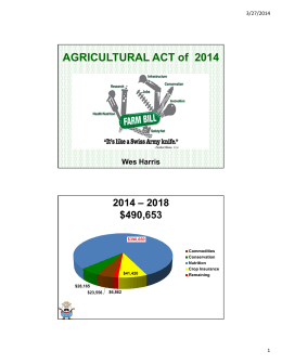 AGRICULTURAL ACT of  2014 2014 – 2018 $490,653 Wes Harris