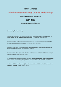Mediterranean History, Culture and Society Public Lectures Mediterranean Institute 2014-2015