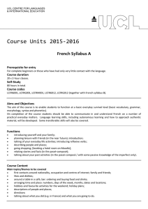 Course Units 2015-2016 French Syllabus A Prerequisite for entry Course duration