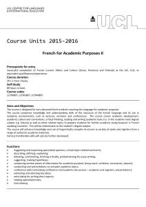 Course Units 2015-2016 French for Academic Purposes II Prerequisite for entry