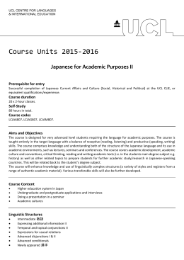 Course Units 2015-2016 Japanese for Academic Purposes II Prerequisite for entry