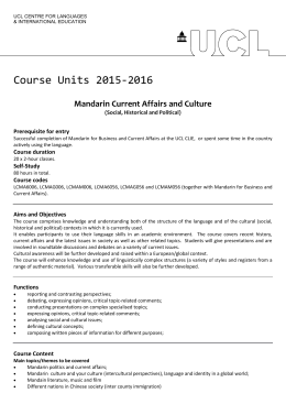 Course Units 2015-2016 Mandarin Current Affairs and Culture Prerequisite for entry