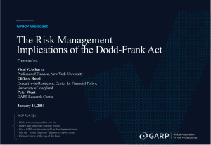 The Risk Management Implications of the Dodd-Frank Act GARP Webcast Rossi