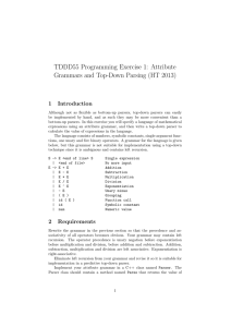 TDDD55 Programming Exercise 1: Attribute Grammars and Top-Down Parsing (HT 2013) 1 Introduction