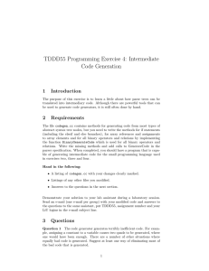 TDDD55 Programming Exercise 4: Intermediate Code Generation 1 Introduction