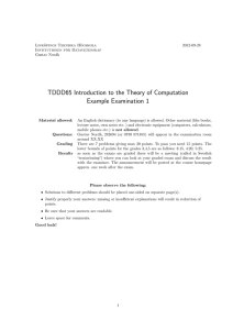 TDDD65 Introduction to the Theory of Computation Example Examination 1