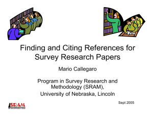 Finding and Citing References for Survey Research Papers Mario Callegaro