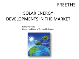 SOLAR ENERGY DEVELOPMENTS IN THE MARKET Catherine Burke