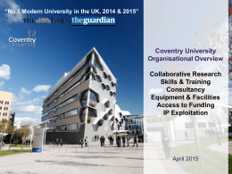 Coventry University Organisational Overview Collaborative Research Skills & Training
