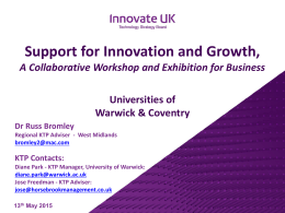 Support for Innovation and Growth, Universities of Warwick & Coventry