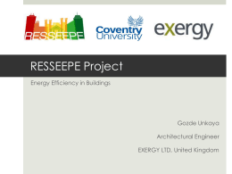 RESSEEPE Project Energy Efficiency in Buildings Gozde Unkaya Architectural Engineer