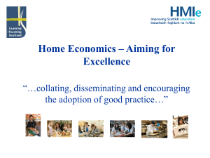 "Home Economics – Aiming for Excellence ""…collating, disseminating and encouraging"