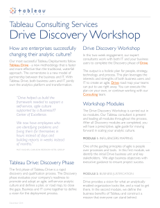 Drive Discovery Workshop Tableau Consulting Services How are enterprises successfully