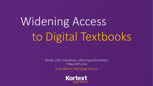 Widening Access to Digital Textbooks e 7 May 2015, UCL