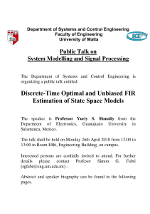 Discrete-Time Optimal and Unbiased FIR Estimation of State Space Models